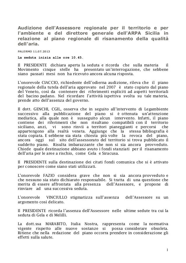 1 Audizione dell'Assessore regionale per il territorio e per l'ambiente e del direttore generale dell'ARPA Sicilia in rela...