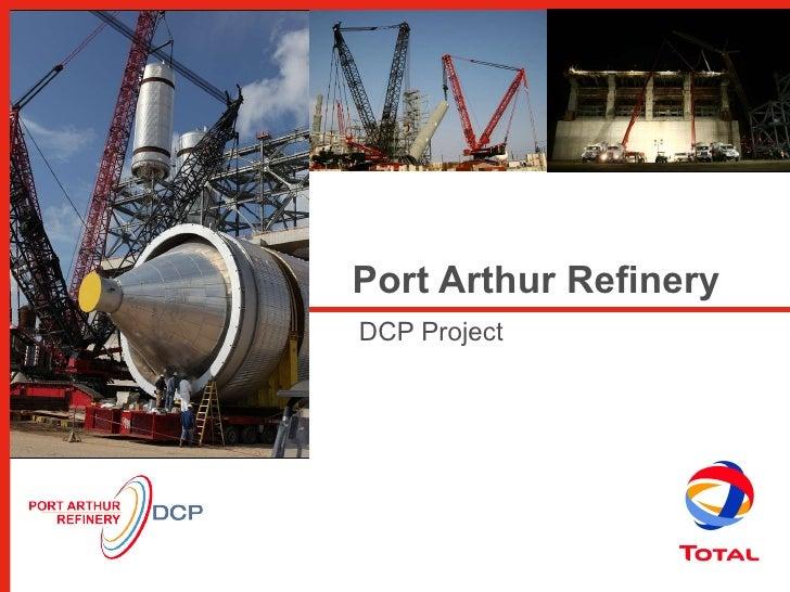 Port Arthur Refinery  DCP Project