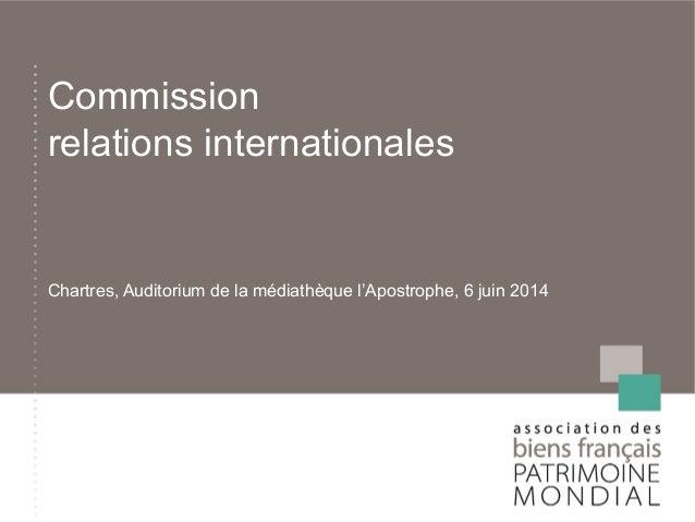 Commission relations internationales Chartres, Auditorium de la médiathèque l'Apostrophe, 6 juin 2014