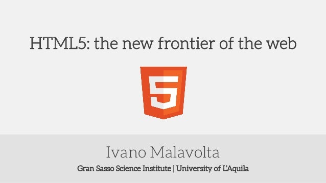 HTML5: the new frontier of the web