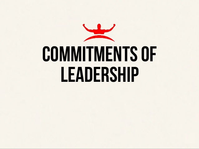Commitments of leadership