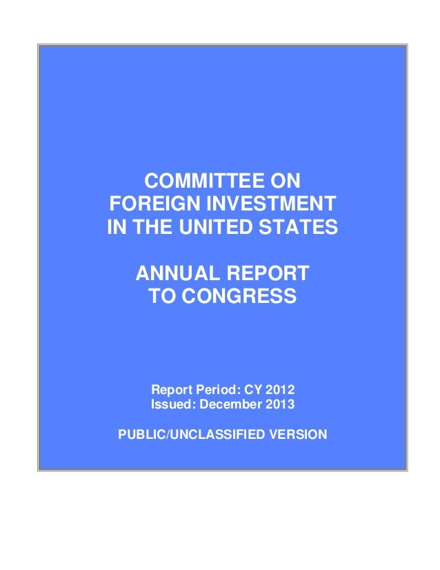 committee on foreign investment in the united states and oil In addition, from the defense production act of 1950, to the creation of the  committee on foreign investment in the united states in 1975, to the exon-florio .