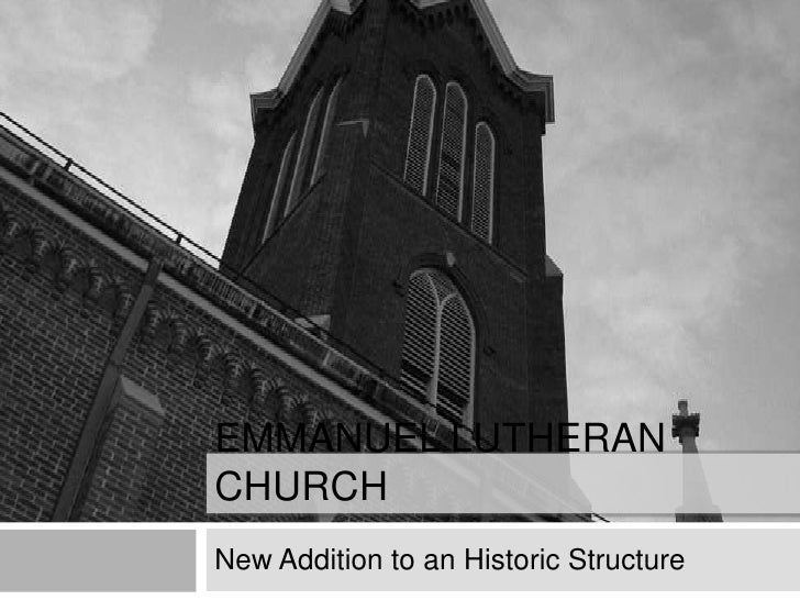 Emmanuel Lutheran Church<br />New Addition to an Historic Structure<br />
