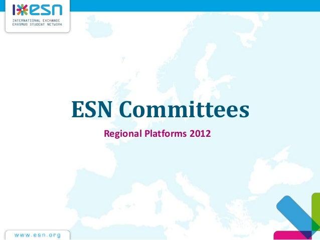 ESN Committees Regional Platforms 2012