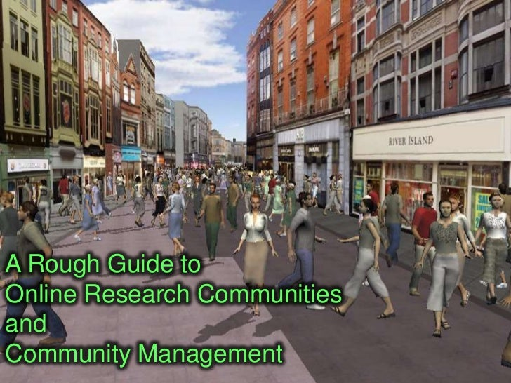 A Rough Guide to Online Research Communities and Community Management<br />