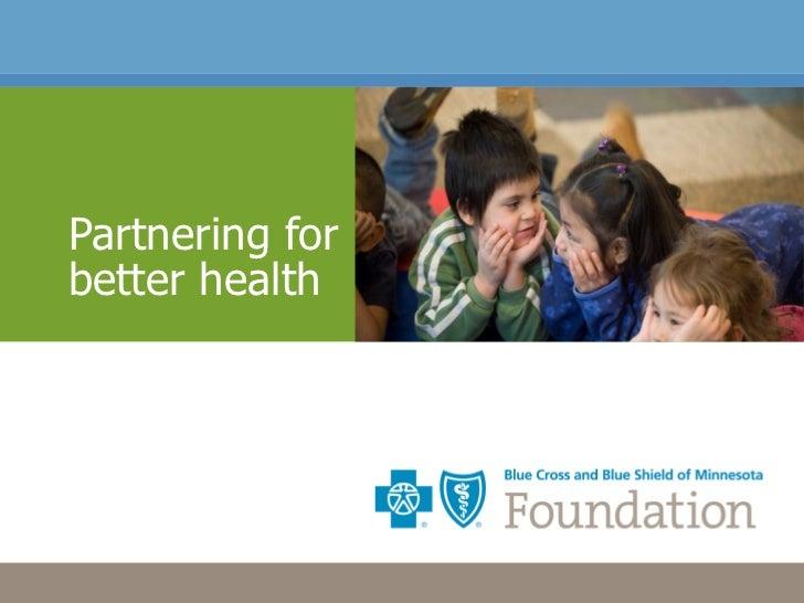 Partnering for better health