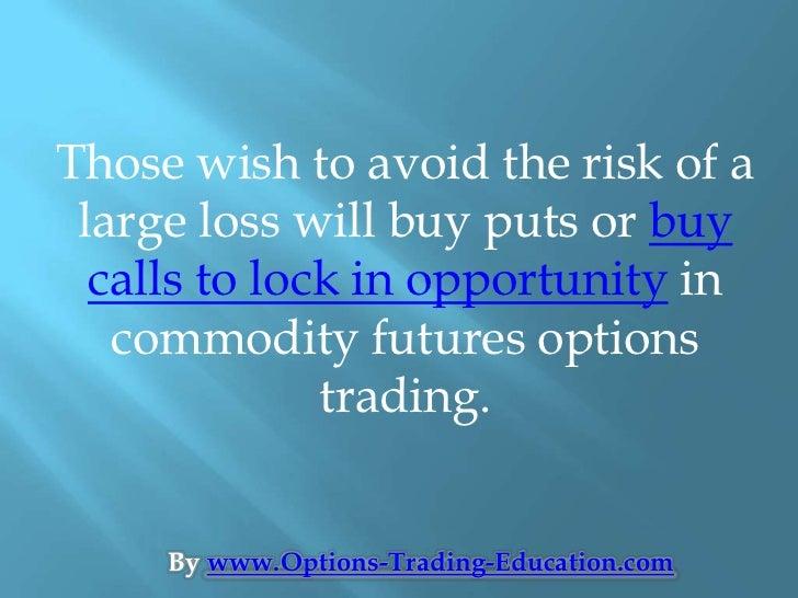Commodity future option trading