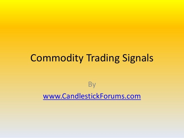 Commodity Trading Signals