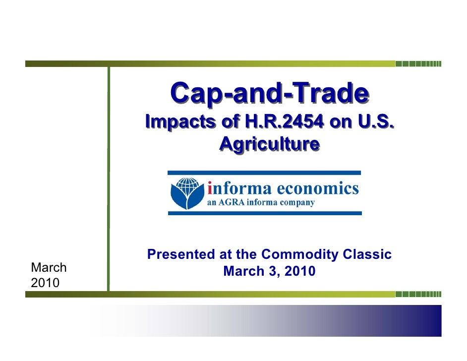 Cap and Trade: Impacts of H.R. 2454 on U.S. Agriculture