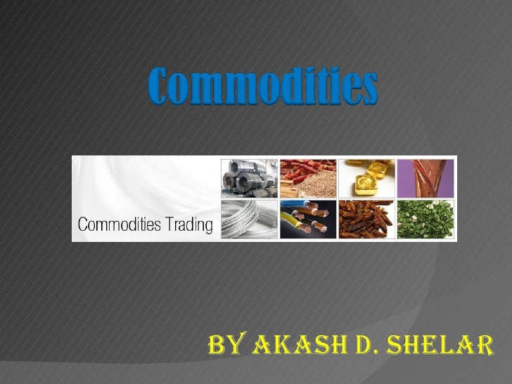 Commodity trading new