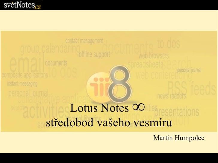 Lotus Notes  ∞   středobod vašeho vesmíru