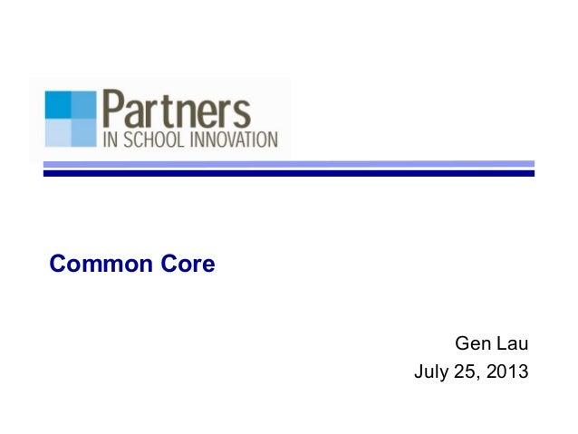 Common core presentation   lacy 7.25.13