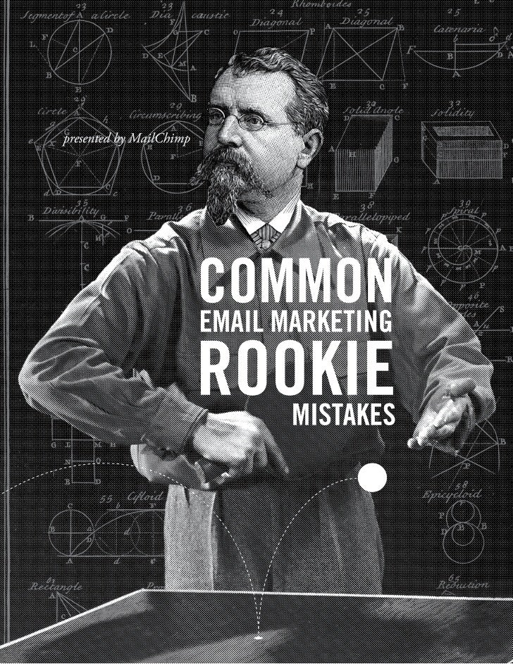 CommonRookieMistakes©2001-2011 All rights reserved. MailChimp® is a registered trademark of The Rocket Science Group      ...