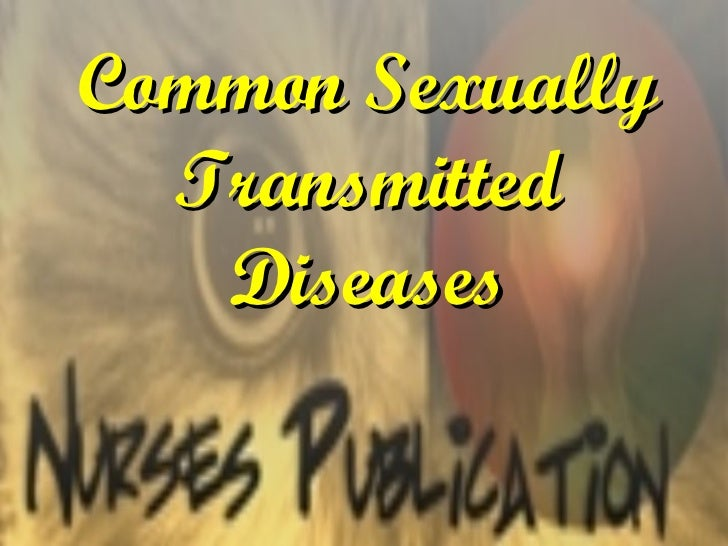 Common Sexually Transmitted Diseases
