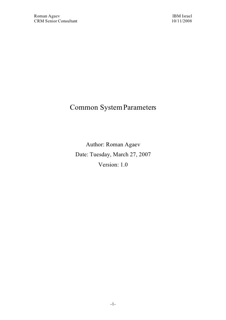 Roman Agaev, M.Sc, PMP Owner, Supra Information Technology ltd.                      Common System Parameters             ...