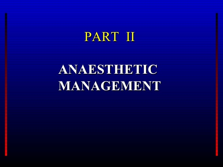 PART IIANAESTHETICMANAGEMENT
