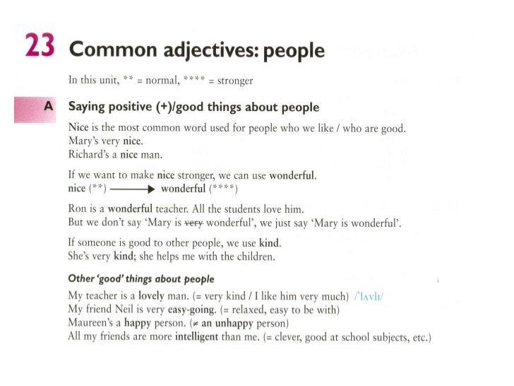 Exercises23.1 . What do you think B said? Complete the sentences.1 A: Marys very nice.  B: Shes more than nice, shes.  ___...