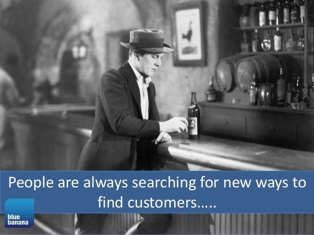 People are always searching for new ways to find customers…..