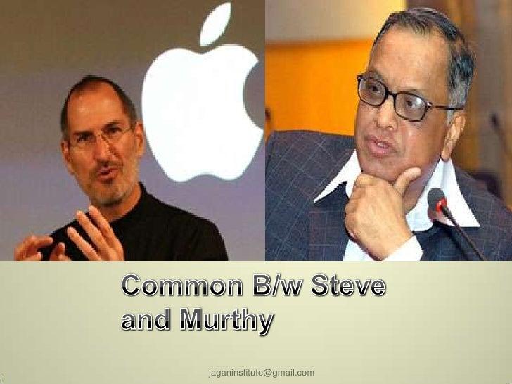 What is Common between Steve jobs and n murthy