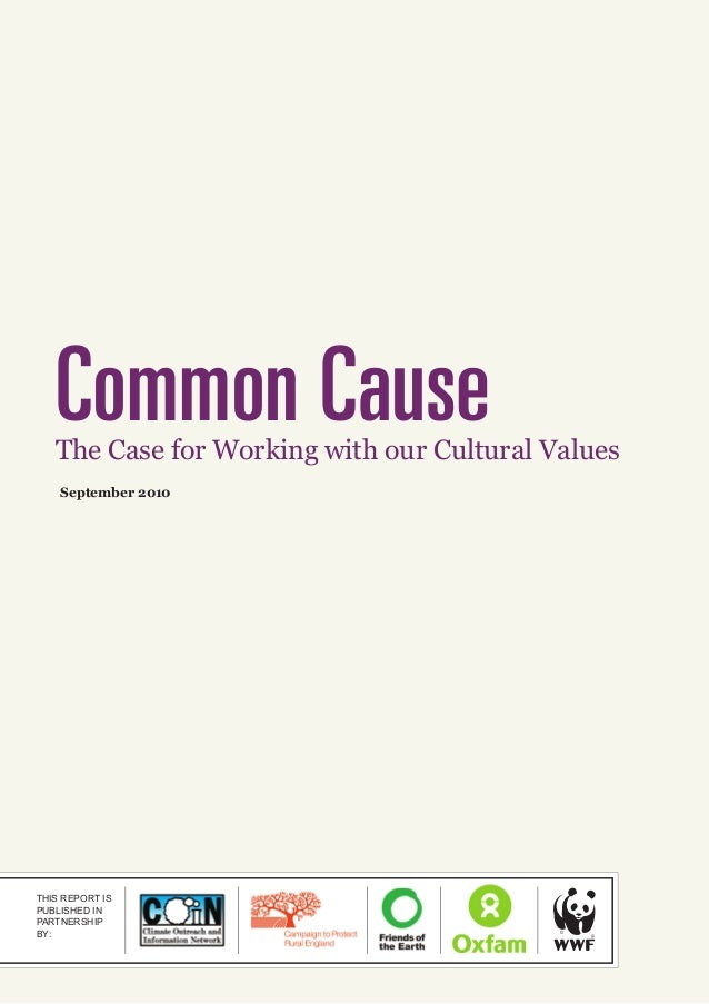 Common Cause: The Case for Working with our Cultural Values