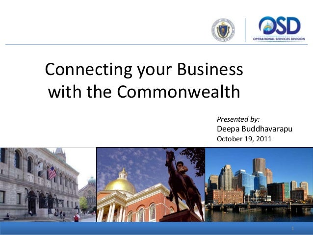 Connecting your Businesswith the CommonwealthPresented by:Deepa BuddhavarapuOctober 19, 20111