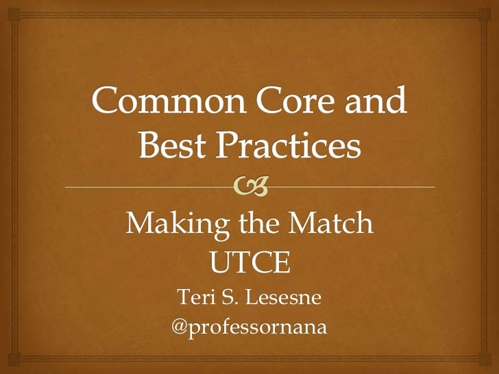 Common core and best practices
