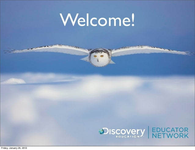 Welcome!Friday, January 25, 2013
