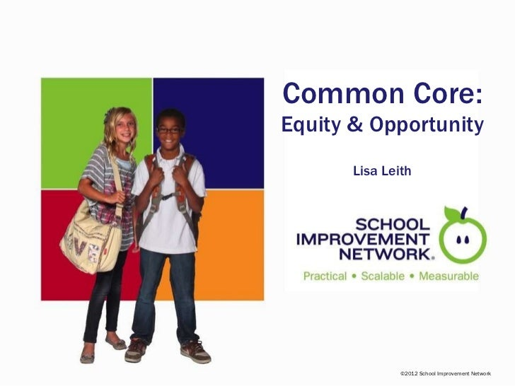 Common Core:  Equity & Opportunity Lisa Leith