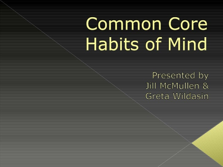 Common Core Habits of Mind - final!