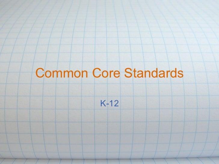 Common Core Standards K-12