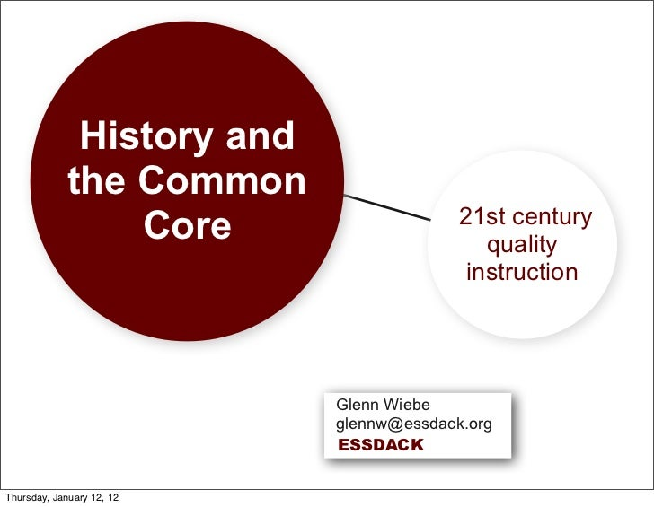 History and             the Common                                          21st century                 Core             ...