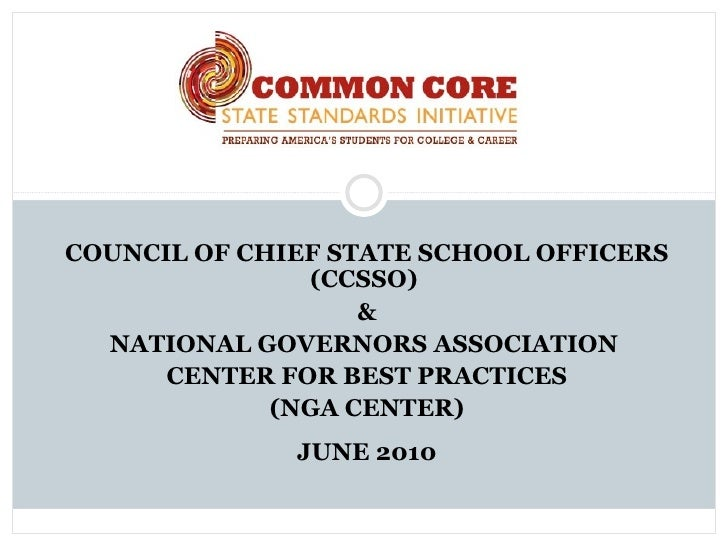 COUNCIL OF CHIEF STATE SCHOOL OFFICERS               (CCSSO)                   &  NATIONAL GOVERNORS ASSOCIATION      CENT...