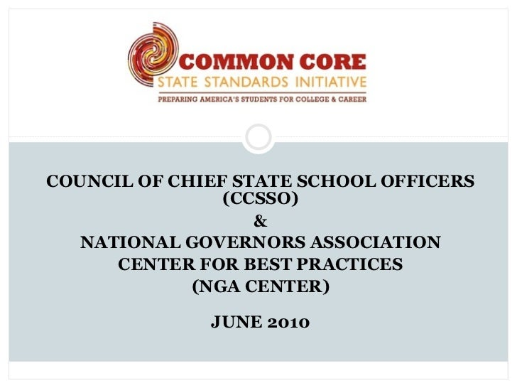 COUNCIL OF CHIEF STATE SCHOOL OFFICERS                (CCSSO)                   &   NATIONAL GOVERNORS ASSOCIATION      CE...