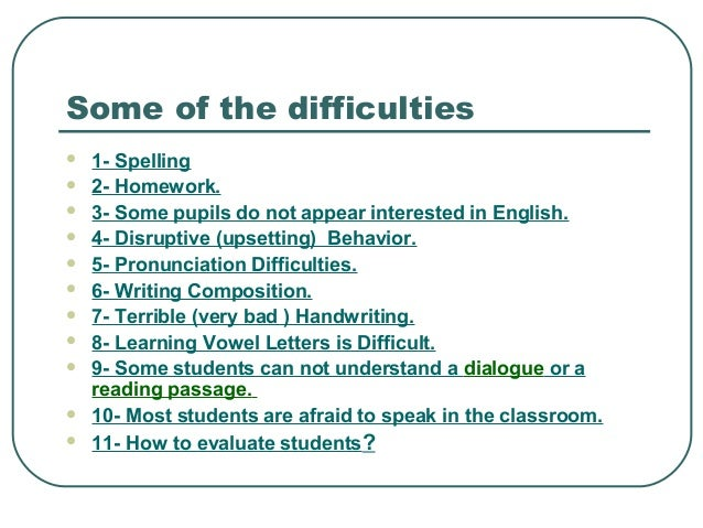 What do you consider to be the major obstacles to learning English experienced by learners?