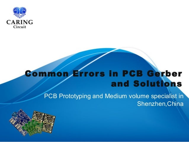 Common Errors in PCB Gerber and Solutions PCB Prototyping and Medium volume specialist in Shenzhen,China