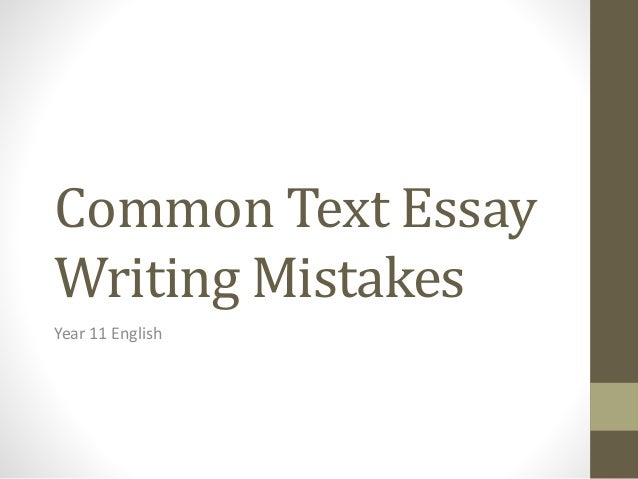 Common writing mistakes essays