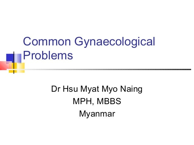 Common  gynaecological  problems