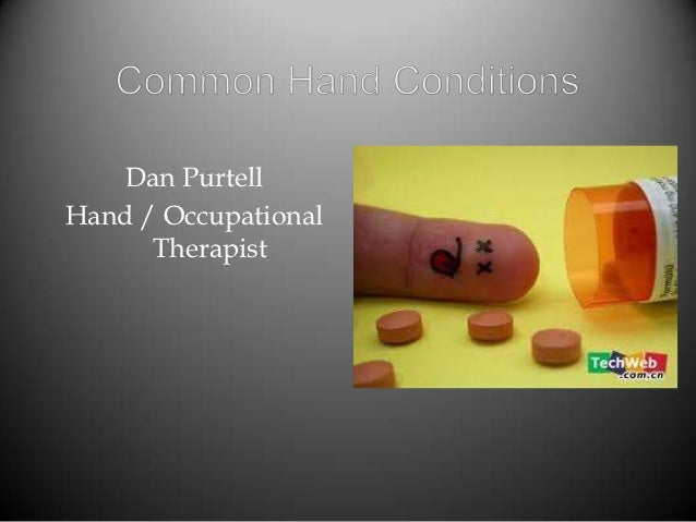 Dan PurtellHand / Occupational      Therapist