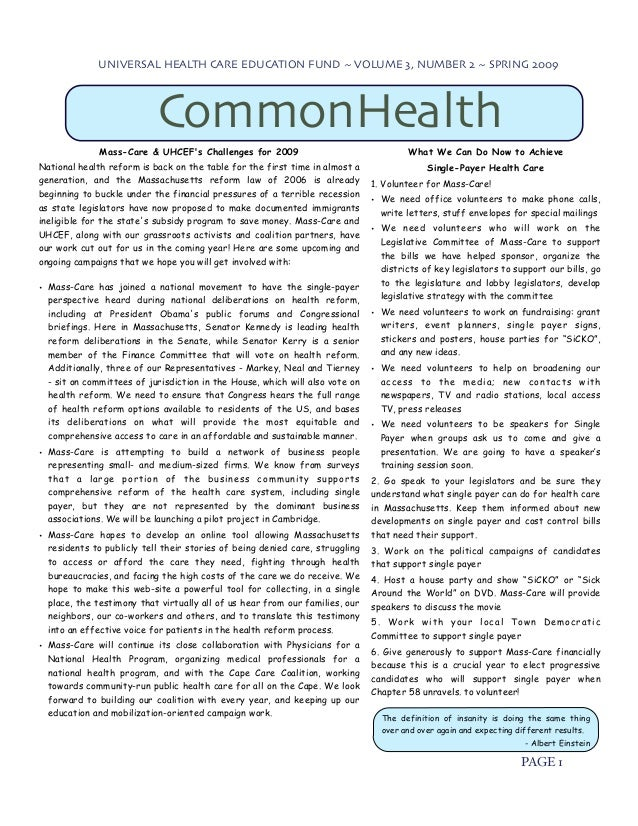 UNIVERSAL HEALTH CARE EDUCATION FUND ~ VOLUME 3, NUMBER 2 ~ SPRING 2009                           CommonHealth            ...