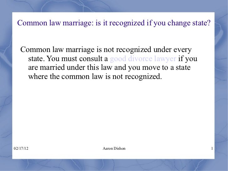 Common law marriage: is it recognized if you change state 28
