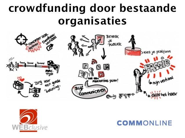 crowdfunding door bestaande        organisaties