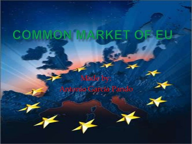 Common market of eu