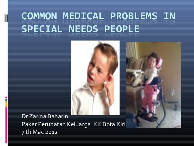 Common Medical Problems in Special Needs People