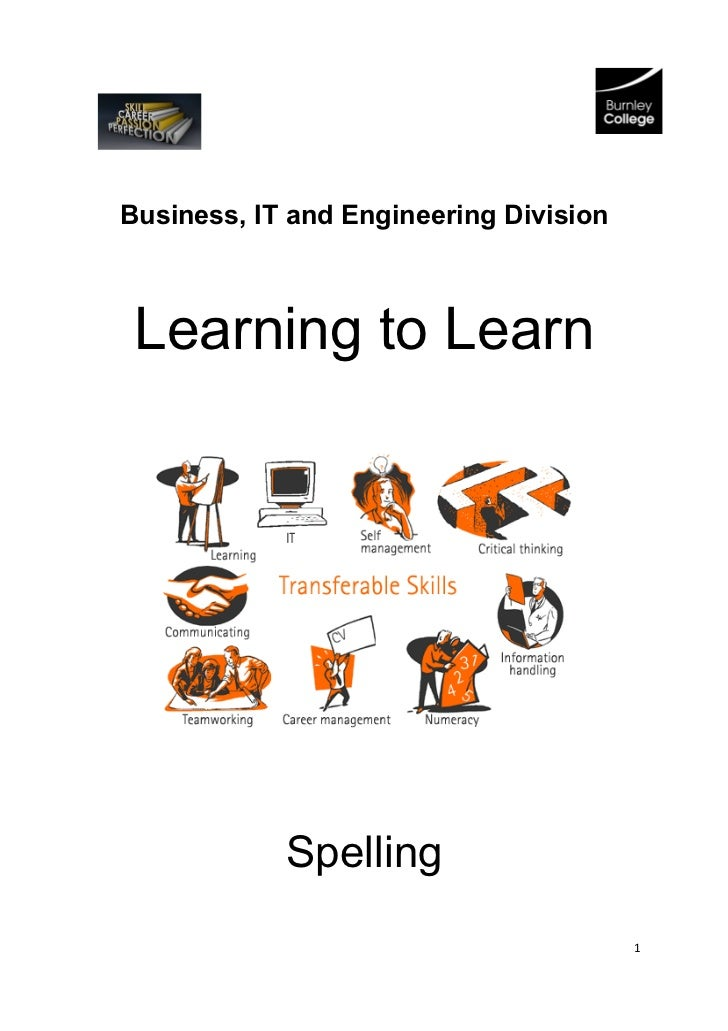 Business, IT and Engineering Division Learning to Learn            Spelling                                        1
