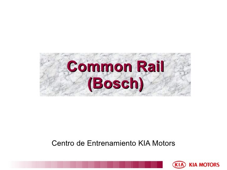 Common Rail (Bosch) Centro de Entrenamiento KIA Motors