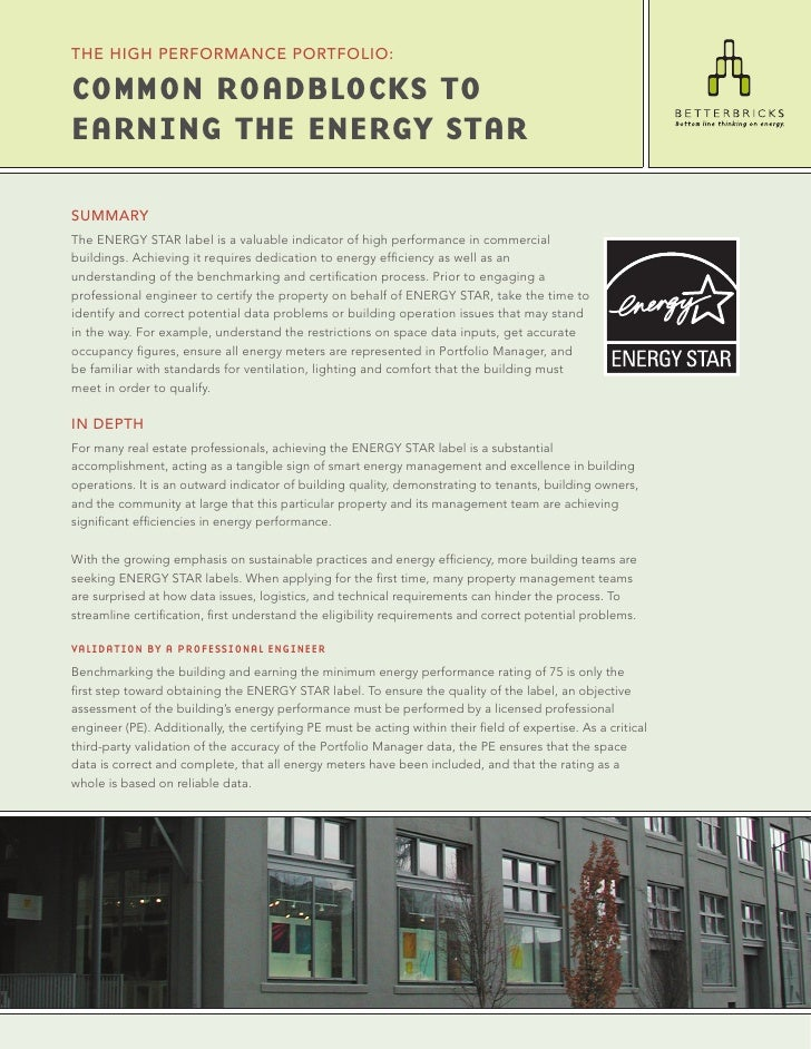 THE HIgH PERfoRMANcE PoRTfolIo:  Common RoadbloCks to EaRning thE EnERgY staR  SUMMARY The ENERGY STAR label is a valuable...