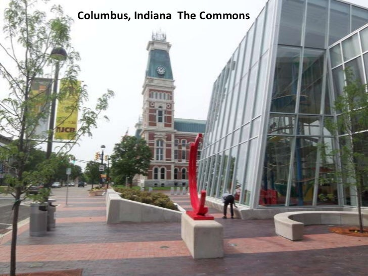 Columbus, Indiana  The Commons<br />