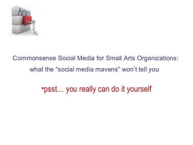 Commonsense social media for small arts organizations