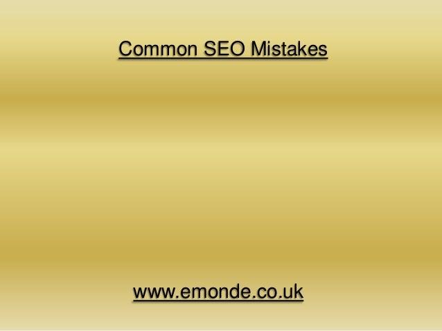 Common SEO Mistakeswww.emonde.co.uk