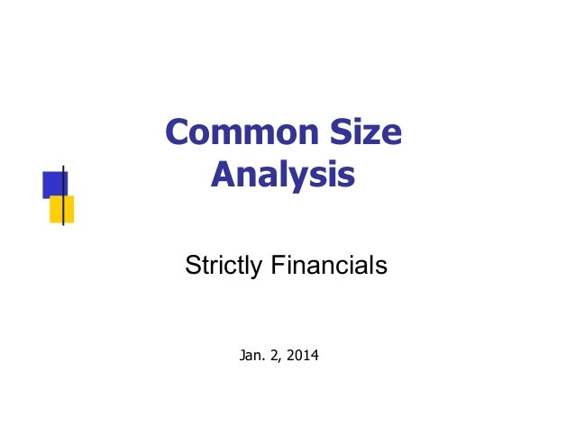 Strictly Financials 2014: Common Size Analysis by Jimmy Gentry